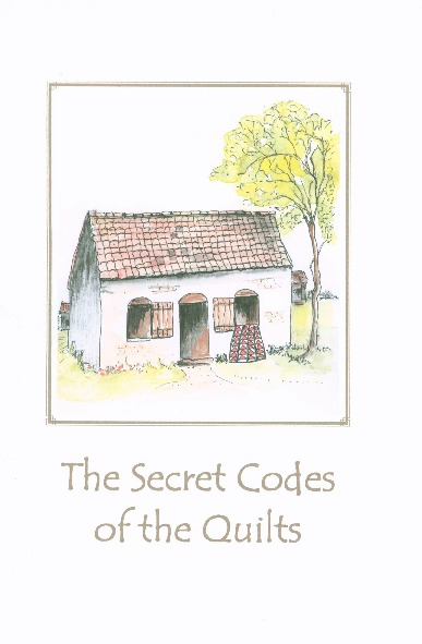 The Secret Codes of the Quilts