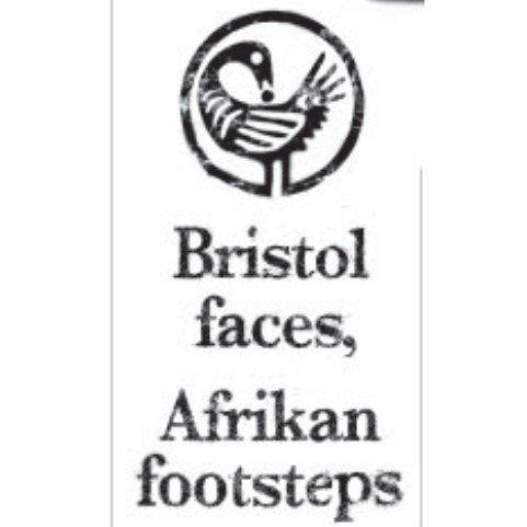 The Adisa Project: Bristol faces, Afrikan footsteps
