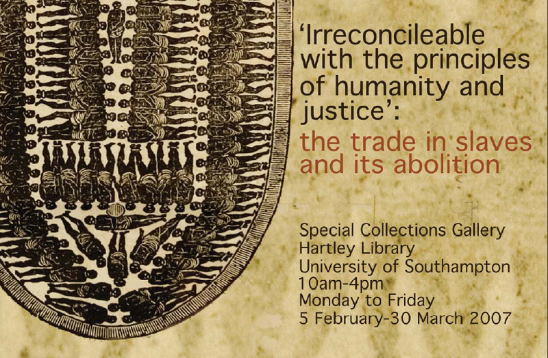 'Irreconcilable with the principles of justice and humanity': the trade in slaves and its abolition