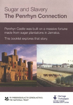 Sugar and Slavery - The Penrhyn Connection