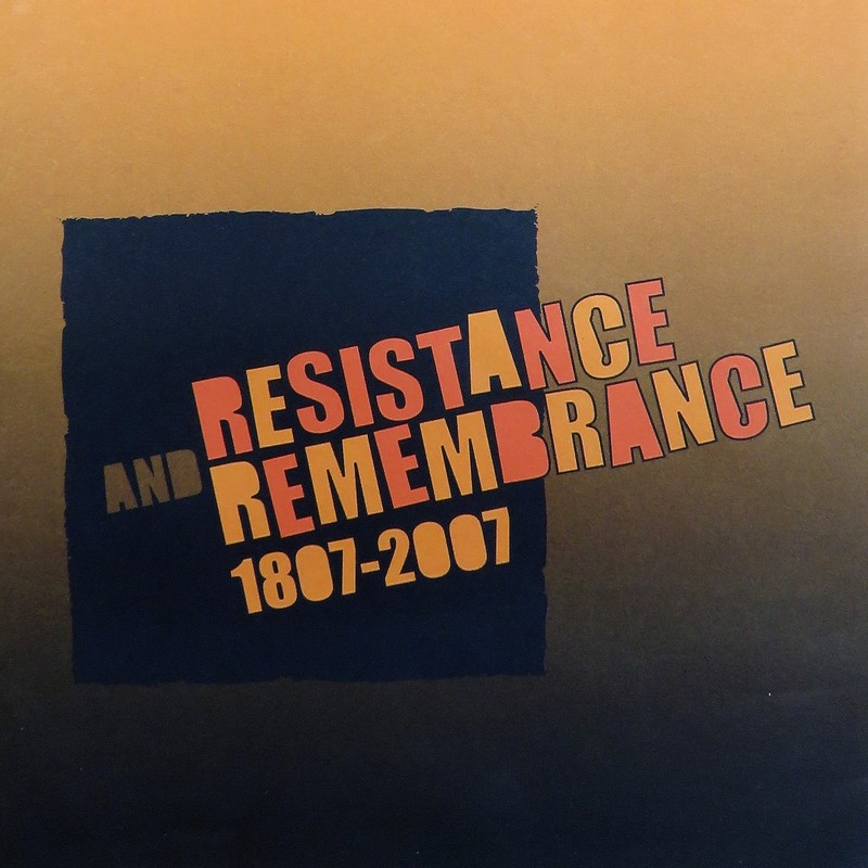 Resistance and Remembrance: Marking the 200th anniversary of the Parliamentary Abolition of the Transatlantic Slave Trade