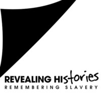 Revealing Histories: Remembering Slavery