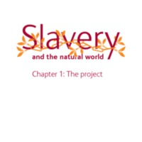 Slavery and the Natural World