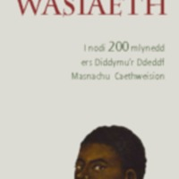 2007 Wales and Slavery Welsh version.pdf