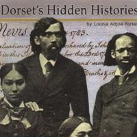Dorset's Hidden Histories