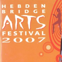 Hebden Bridge Arts Festival 2007