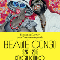 Beauté Congo – 1926-2015 – Congo Kitoko, Fondation Cartier, Paris (11 July 2015 - 10 January 2016)