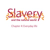 2007 NHM Slavery and the Natural World Chapter 4 Everyday Life.pdf