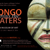 Kongo Across the Waters, Princeton Art Museum (25 October 2014 - 25 January 2015)